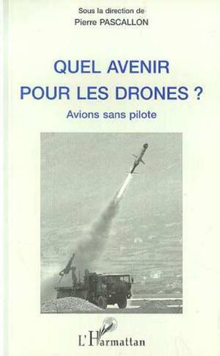 Couverture Quel Avenir pour les Drones ?