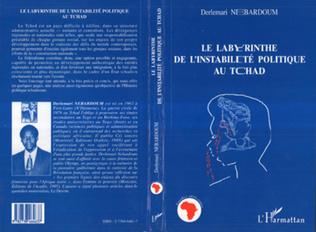 Couverture Le Labyrinthe de l'instabilité Politique au Tchad