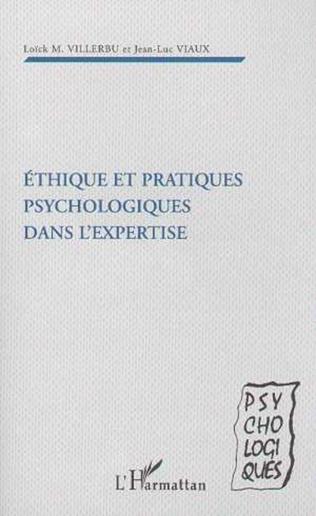 Couverture Ethique et pratiques psychologiques dans l'expertise