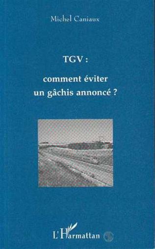 Couverture TGV : Comment éviter un gâchis annoncé ?