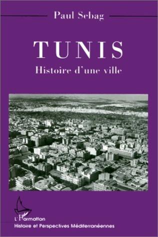 Couverture TUNIS HISTOIRE D'UNE VILLE