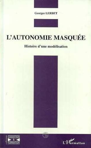 Couverture L'autonomie Masquée