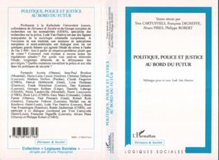 Couverture Politique, Police et Justice au Bord du Futur