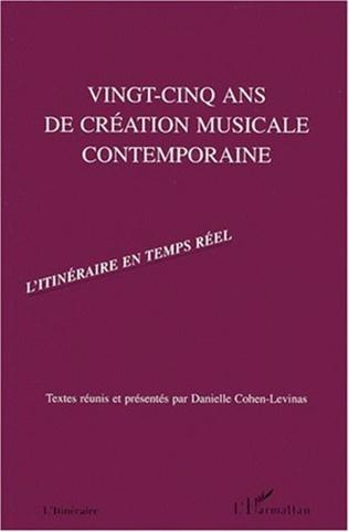 Couverture VINGT-CINQ ANS DE CREATION MUSICALE CONTEMPORAINE