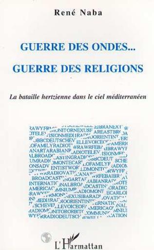 Couverture Guerre des Ondes... Guerre des Religions