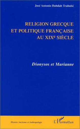 Couverture RELIGION GRECQUE ET POLITIQUE FRANÇAISE AU Xixe SIÈCLE