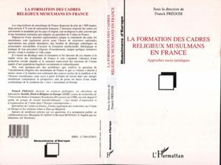 Couverture La Formation des Cadres Religieux Musulmans en France