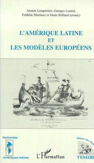 Couverture L'amérique Latine et les Modèles Européens