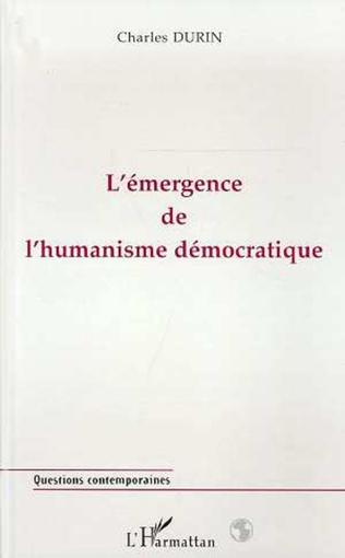 Couverture L'émergence de l'humanisme Démocratique