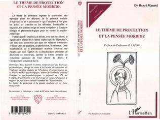 Couverture Le Thème de Protection et la Pensée Morbide