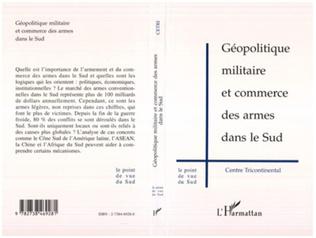 Couverture Géopolitique Militaire et Commerce des Armes dans le Sud