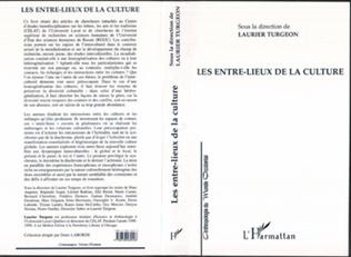 Couverture LES ENTRE-LIEUX DE LA CULTURE