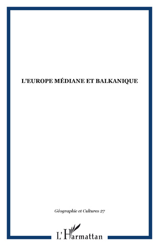 Couverture L'Europe médiane et balkanique