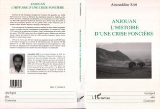 Couverture Anjouan l'histoire d'une crise foncière
