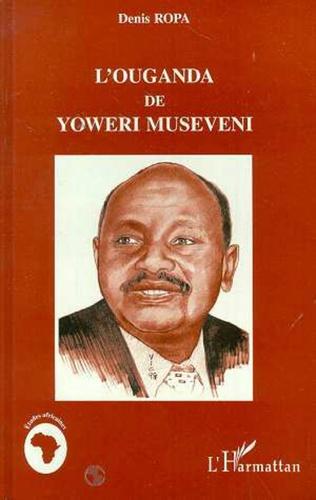 Couverture L'ouganda de Yoweri Museveni
