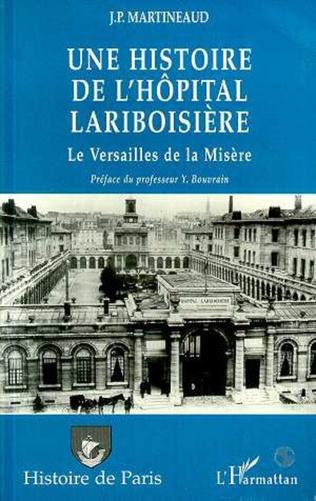 Couverture Une Histoire de l'hôpital Lariboisiere