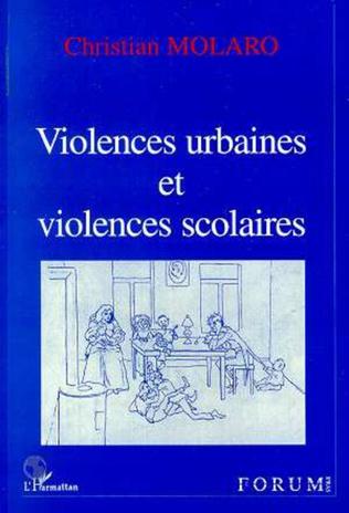 Couverture Violences Urbaines et Violences Scolaires