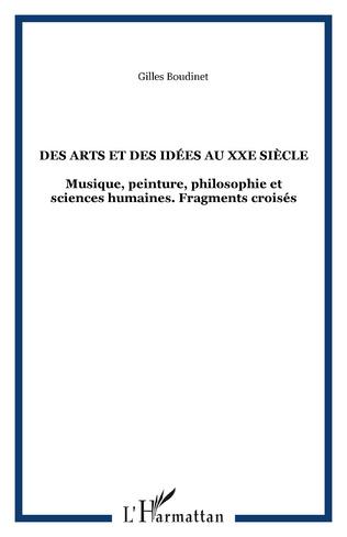 Couverture DES ARTS ET DES IDÉES AU XXe siècle