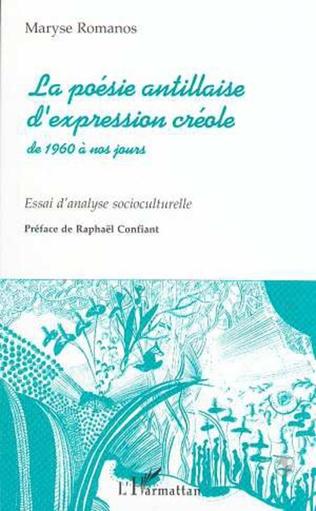 Couverture La Poésie Antillaise d'expression Créole de 1960 à Nos Jours