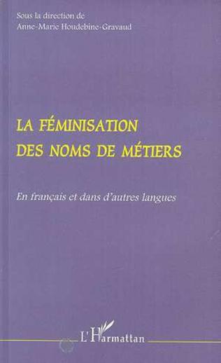 Couverture La Féminisation des Noms de Métiers