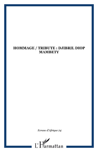 Couverture HOMMAGE / TRIBUTE : DJIBRIL DIOP MAMBETY
