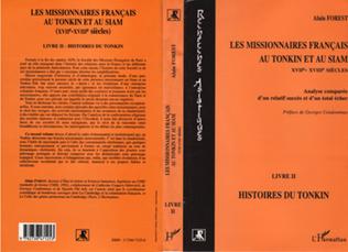 Couverture Les missionnaires français au Tonkin et au Siam XVIIe-XVIIIe siècles