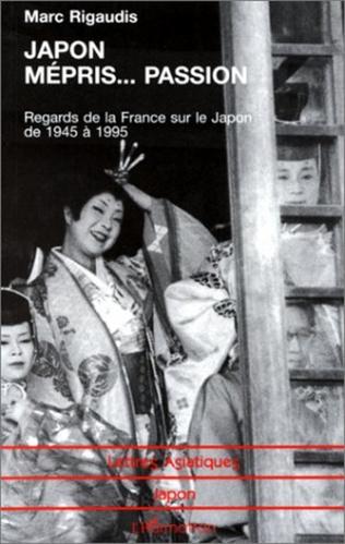 Couverture Japon Mépris… Passion