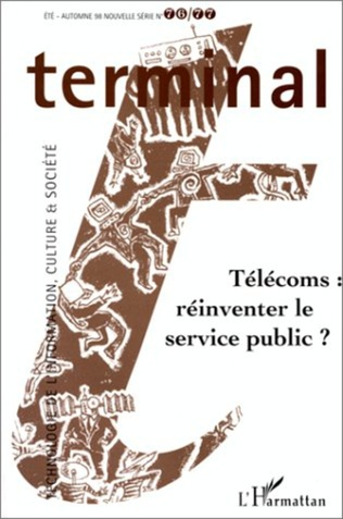 Couverture TÉLÉCOMS : RÉINVENTER LE SERVICE PUBLIC ? (n° 76-77)