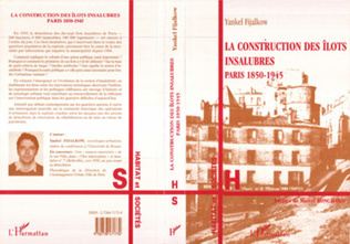 Couverture La Construction des Ilots Insalubres