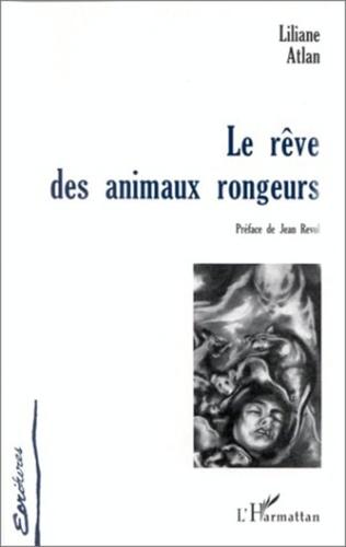 Couverture LE RÊVE DES ANIMAUX RONGEURS