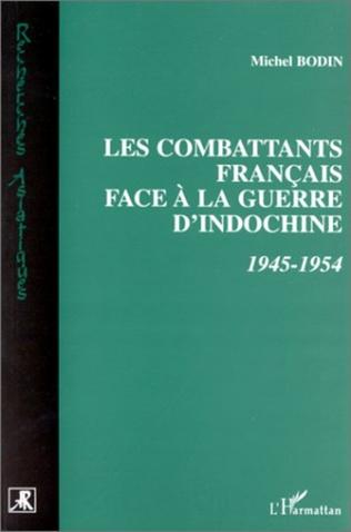 Couverture Combattants Français face à la Guerre d'indochine 1945-1954