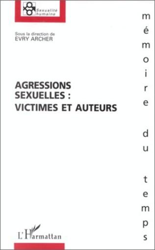 Couverture Agressions sexuelles : victimes et auteurs