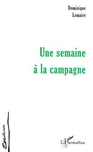 Couverture SEMAINE (UNE) A LA CAMPAGNE