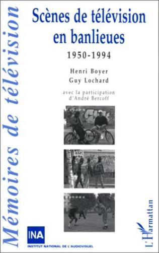 Couverture Scènes de Télévision en Banlieues 1950-1994