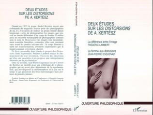 Couverture DEUX ÉTUDES SUR LES DISTORSIONS DE A. KERTÉSZ