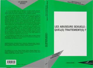Couverture Les abuseurs sexuels : quel(s) traitement(s) ?