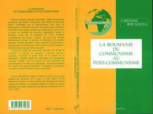 Couverture LA ROUMANIE DU COMMUNISME AU POST-COMMUNISME