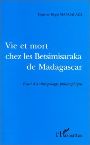 Couverture VIE ET MORT CHES LES BETSIMISARAKA DE MADAGASCAR
