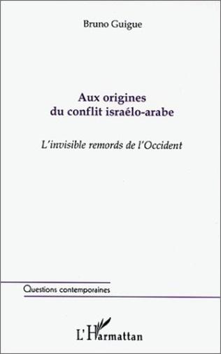 Couverture AUX ORIGINES DU CONFLIT ISRAÉLO-ARABE