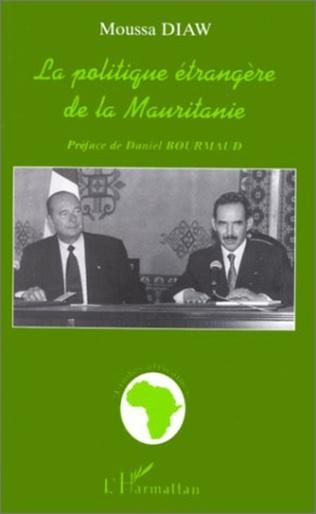 Couverture LA POLITIQUE ÉTRANGÈRE DE LA MAURITANIE