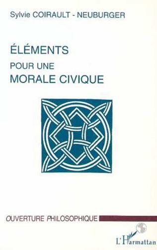 Couverture ÉLÉMENTS POUR UNE MORALE CIVIQUE