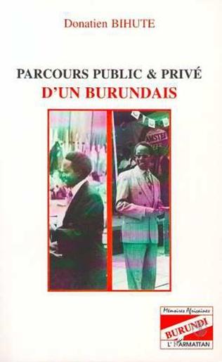 Couverture PARCOURS PUBLIC ET PRIVE D'UN BURUNDAIS