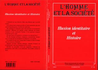 Couverture ILLUSION IDENTITAIRE ET HISTOIRE
