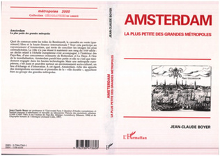 Couverture AMSTERDAM, LA PLUS PETITE DES GRANDES METROPOLES