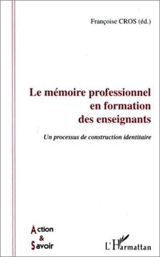 Couverture LE MÉMOIRE PROFESSIONNEL EN FORMATION DES ENSEIGNANTS