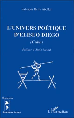 Couverture L'UNIVERS POETIQUE D'ELISEO DIEGO