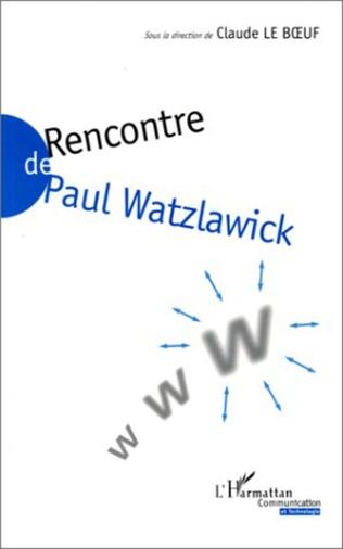 Couverture RENCONTRE DE PAUL WALTZLAWICK