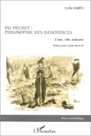 Couverture DECHET (DU) / PHILOSOPHIE DES IMMONDICES