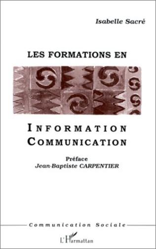 Couverture LES FORMATIONS EN INFORMATION COMMUNICATION