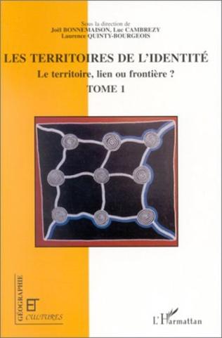 Couverture LES TERRITOIRES DE L'IDENTITÉ